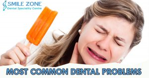 Most Common Dental Problems