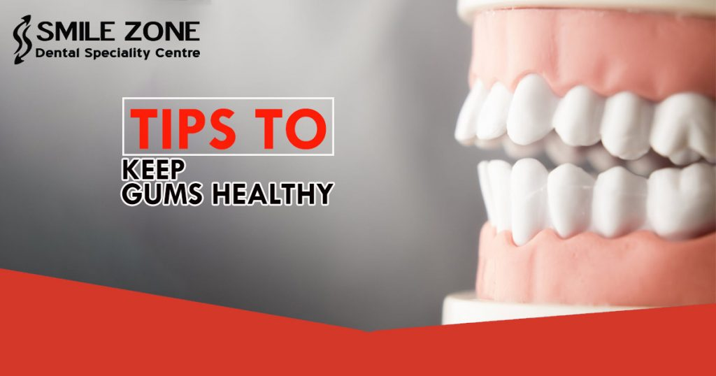 Tips To Keep Gums Healthy