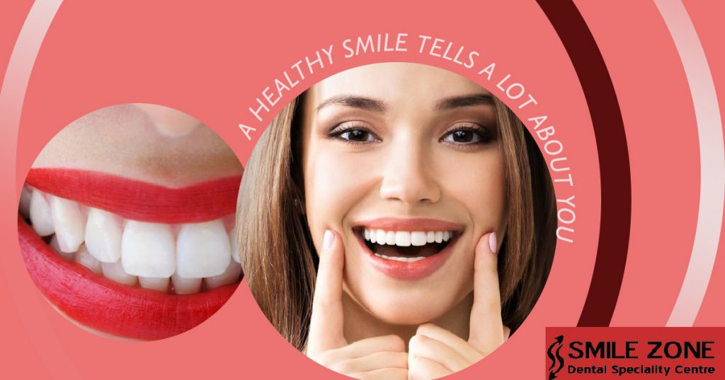 A Healthy Smile Tells A Lot about you