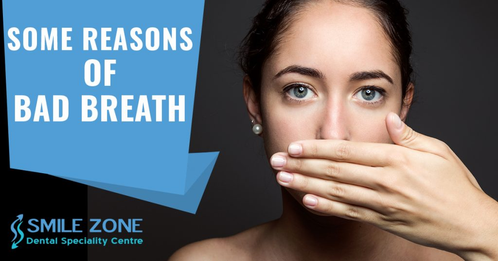 Some Reasons of Bad Breath