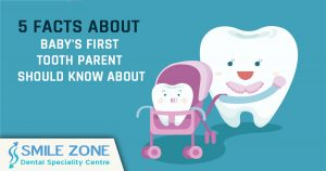 5 Facts About baby's first tooth parent should know about