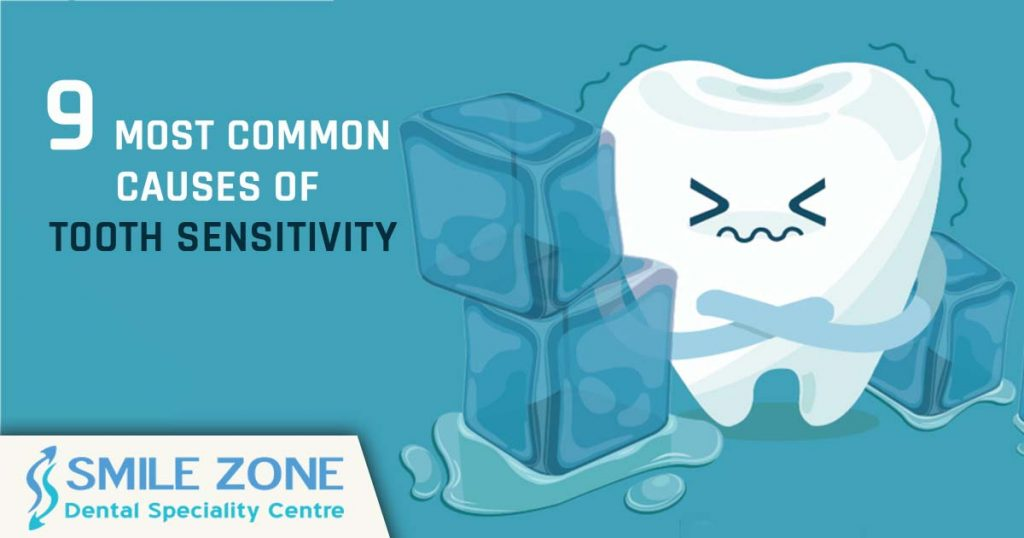 9 Most common causes of Tooth Sensitivity