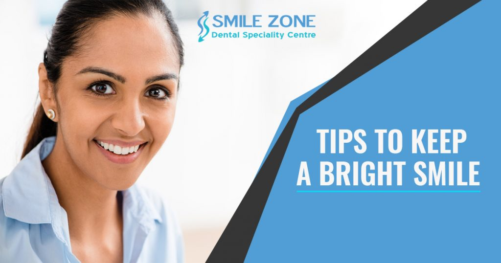 Tips to keep a bright smile