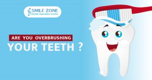 Are you Overbrushing Your teeth