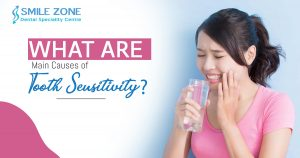 What are Main Causes of Tooth Sensitivity
