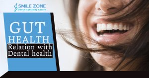 Gut Health relation with dental health