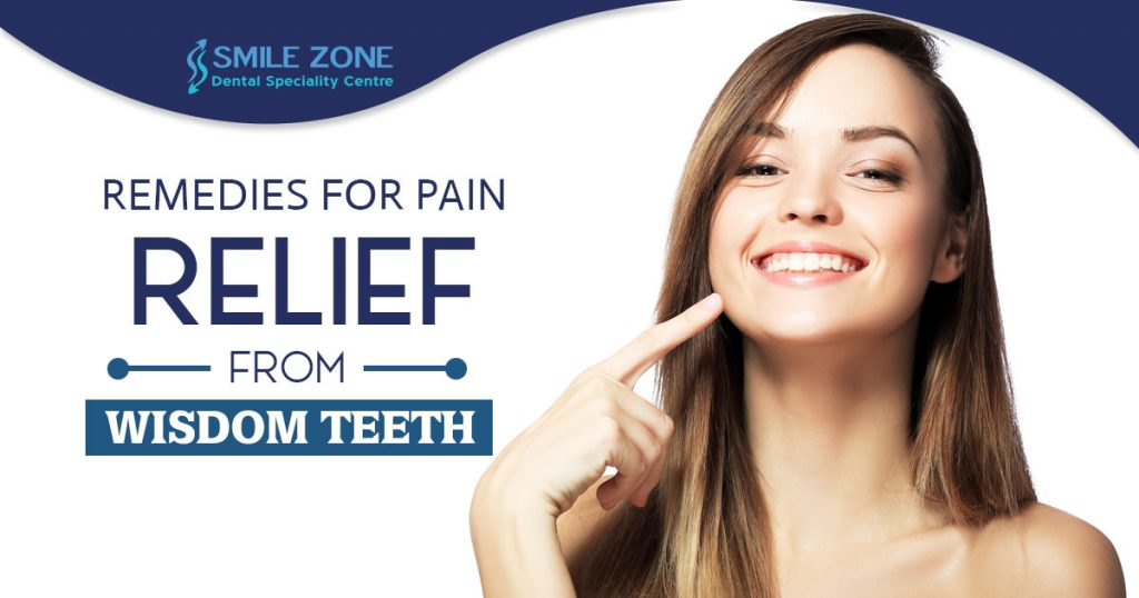 Remedies for pain relief from wisdom teeth