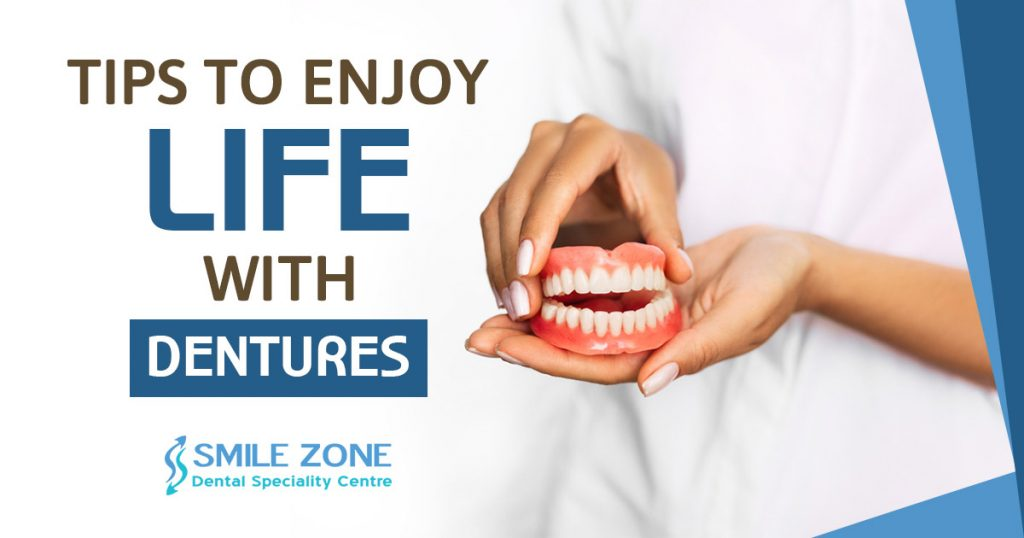 Tips to Enjoy life with dentures