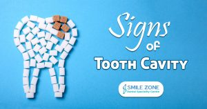 Signs of Tooth Cavity