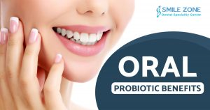 Oral probiotic benefits