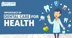 Importance of Dental Care for health