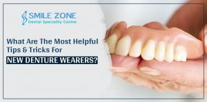 What are the most helpful tips and tricks for new denture wearers