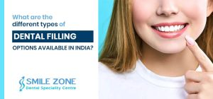 What are the different types of dental filling options available in India?
